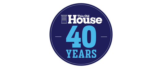 This Old House 40th Anniversary Celebration