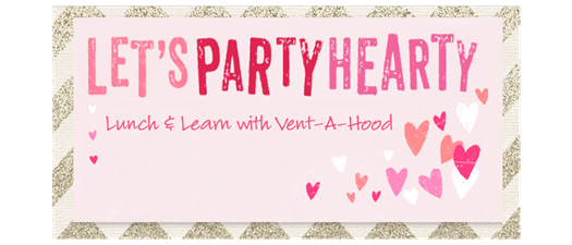 Lunch & Learn with Vent-A-Hood hosted by Noland