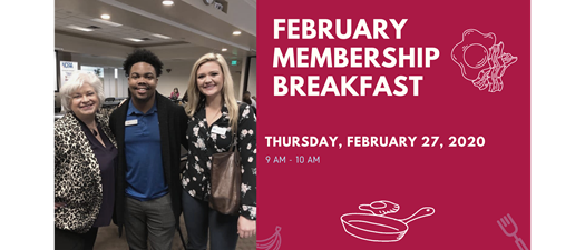 February Membership Breakfast