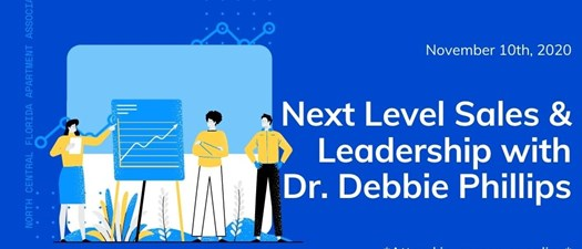 Next Level Sales and Leadership with Dr. Debbie Phillips