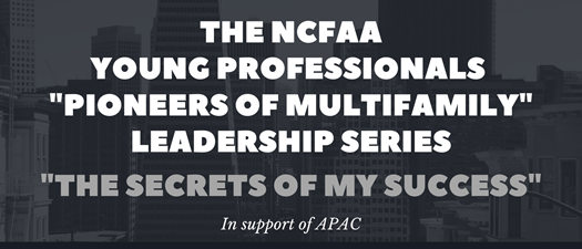 """NCFAA """"Pioneers of Multifamily"""" Leadership Series with Nathan S. Collier"""