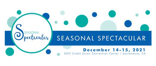 Join us at CalSAE's Seasonal Spectacular