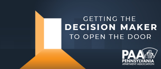 Getting the Decision Maker to Open the Door