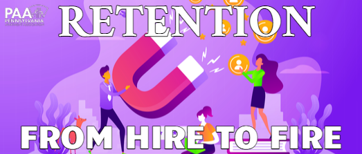 Retention- From Hire to Fire
