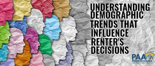 Understanding Demographic Trends that Influence Renters Decisions