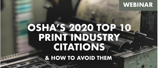 OSHA's 2020 Top 10 Print Industry Citations & How to Avoid Them