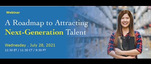 Webinar: A Roadmap to Attracting Next-Generation Talent