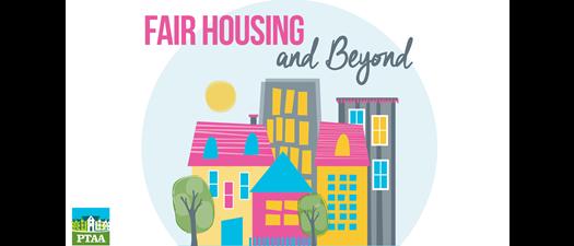 Fair Housing & Beyond