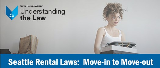 Seattle Rental Laws: Move-in to Move-out