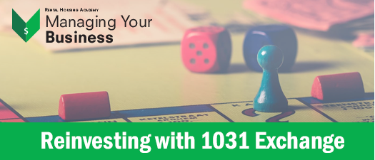 Reinvesting with 1031 Exchange