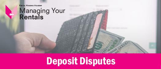 Deposit Disputes