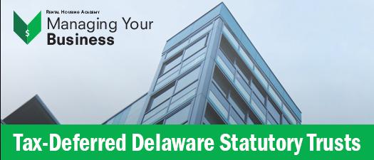 Tax-Deferred Delaware Statutory Trusts