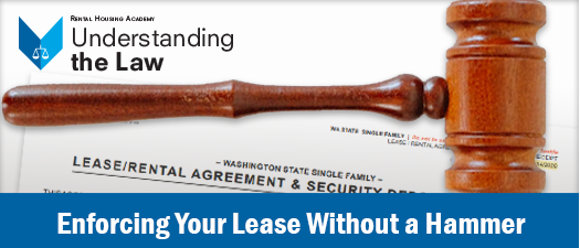 Enforcing Your Lease Without a Hammer