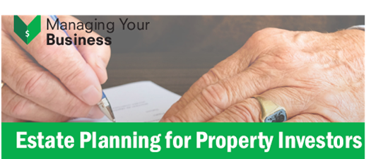 Estate Planning for Property Investors