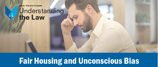 Fair Housing and Unconscious Bias