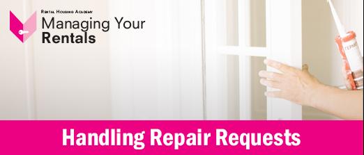 Handling Repair Requests