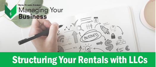 Structuring Your Rentals with LLCs