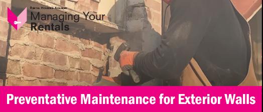 Preventative Maintenance for Exterior Walls