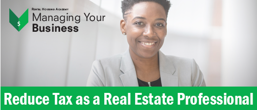 Reduce Tax as a Real Estate Professional