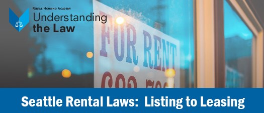 Seattle Rental Laws: Listing to Leasing