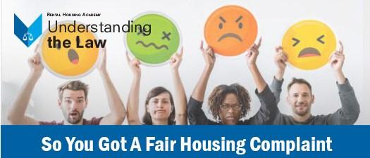 So You Got a Fair Housing Complaint