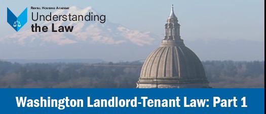 Washington Landlord-Tenant Law: Part 1