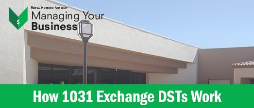 How 1031 Exchange DSTs Work