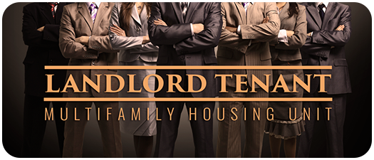 Landlord Tenant - Multifamily Housing Unit