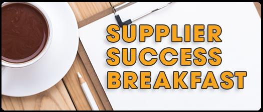 Supplier Success Breakfast Meeting