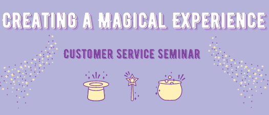 Creating a Magical Experience