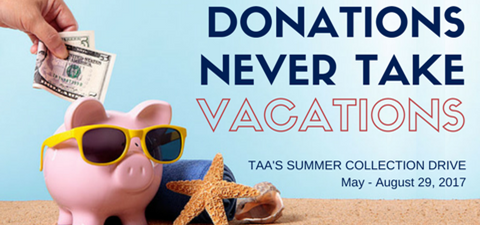 Donations Never Take Vacations: TAA's Summer Collection Drive