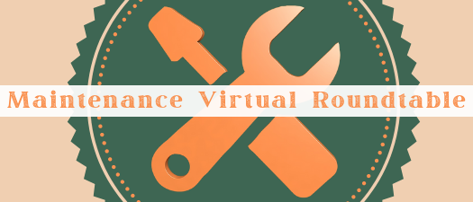 Maintenance Virtual Roundtable