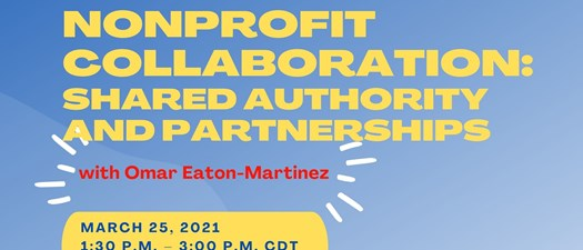 Non-Profit Collaboration: Shared Authority & Partnerships