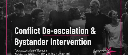 Conflict De-escalation and Bystander Intervention with Hollaback!