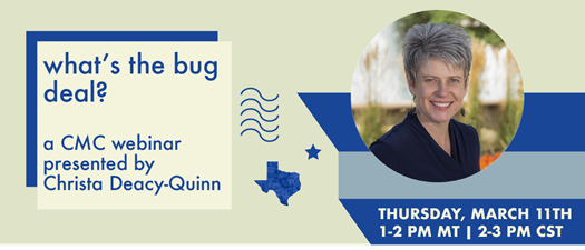 What's the Bug Deal? CMC Webinar on Integrated Pest Management
