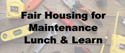 Fair Housing for Maintenance