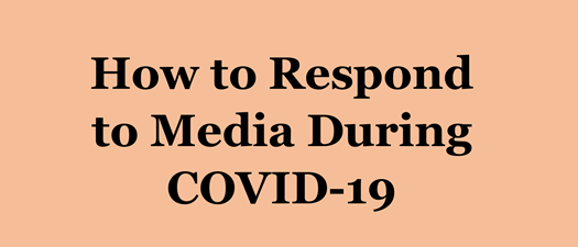 Mini Webinar: How to Respond to Media During COVID-19