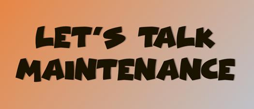 Let's Talk Maintenance (Large Appliances)