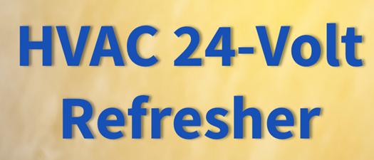 HVAC: 24-Volt Refresher