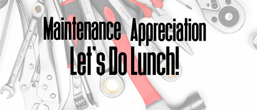 Maintenance Appreciation Lunch - Spartanburg
