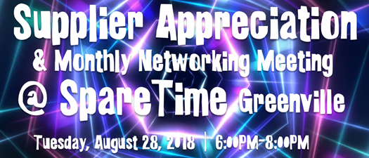 Supplier Appreciation & Monthly Networking Meeting