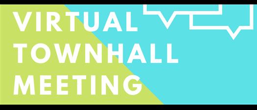 Virtual Townhall Meeting