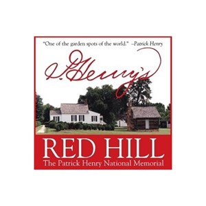 Red Hill - Patrick Henry Memorial Foundation