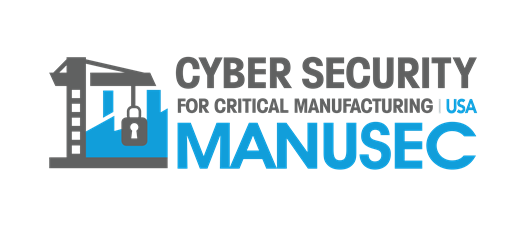 Cyber Security for Critical Manufacturing Online Summit