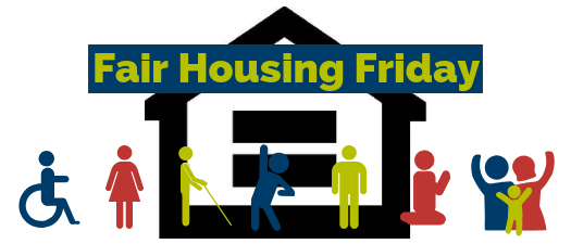 Fair Housing Friday - April 2019