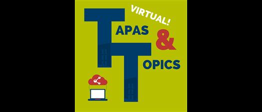 Virtual Tapas & Topics - Connect Rather than Communicate