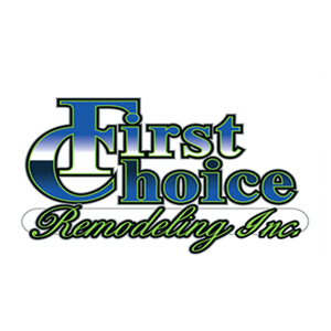 First Choice Remodeling, Inc.
